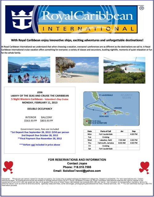Plan now for Valentine's Day 2013. Take that special someone on a Western Caribbean Cruise.